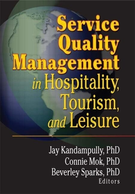 Service Quality Management in Hospitality, Tourism, and Leisure als Taschenbuch