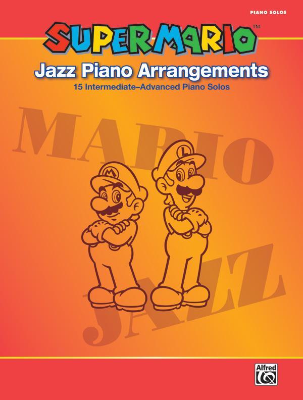 Super Mario(TM) Jazz Piano Arrangements als Buch von Asuka Ohta, Koji Kondo, Soyo Oka, Ryu Nagamatsu, Kenta Nagata