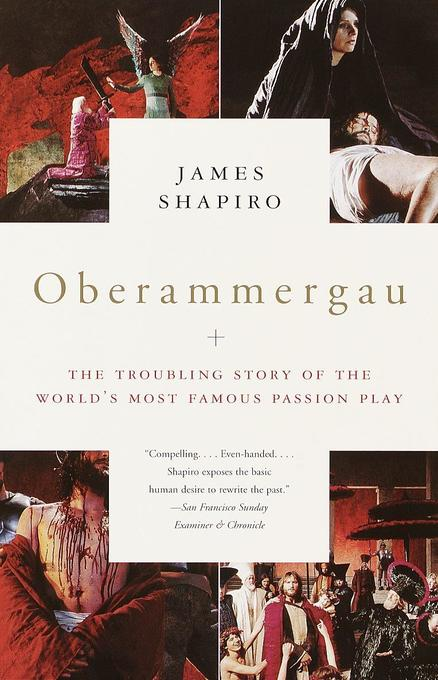 Oberammergau: The Troubling Story of the World's Most Famous Passion Play als Taschenbuch