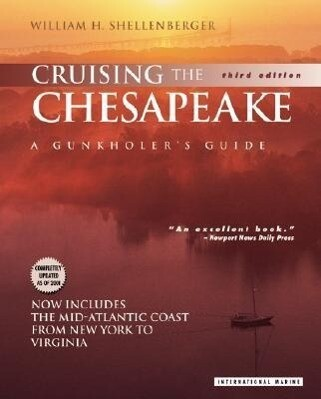 Cruising the Chesapeake: A Gunkholer's Guide als Buch