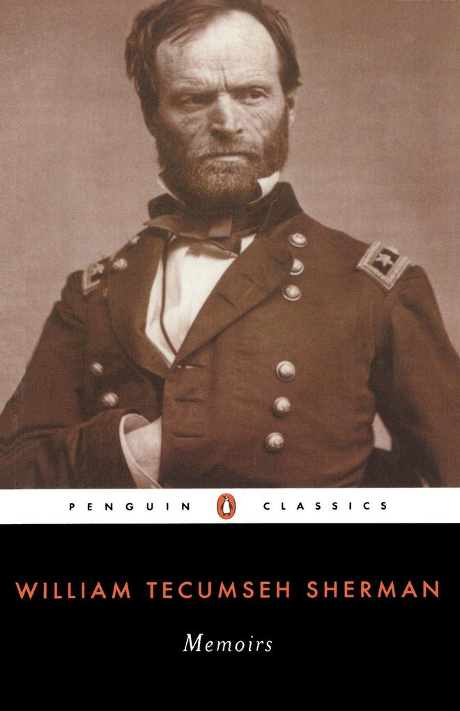 Memoirs of General William T. Sherman als Taschenbuch