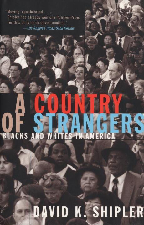 A Country of Strangers: Blacks and Whites in America als Taschenbuch