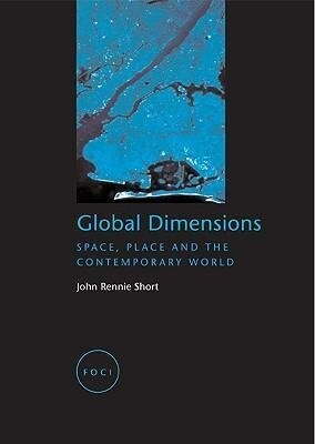 Global Dimensions: Space, Place and the Contemporary World als Taschenbuch