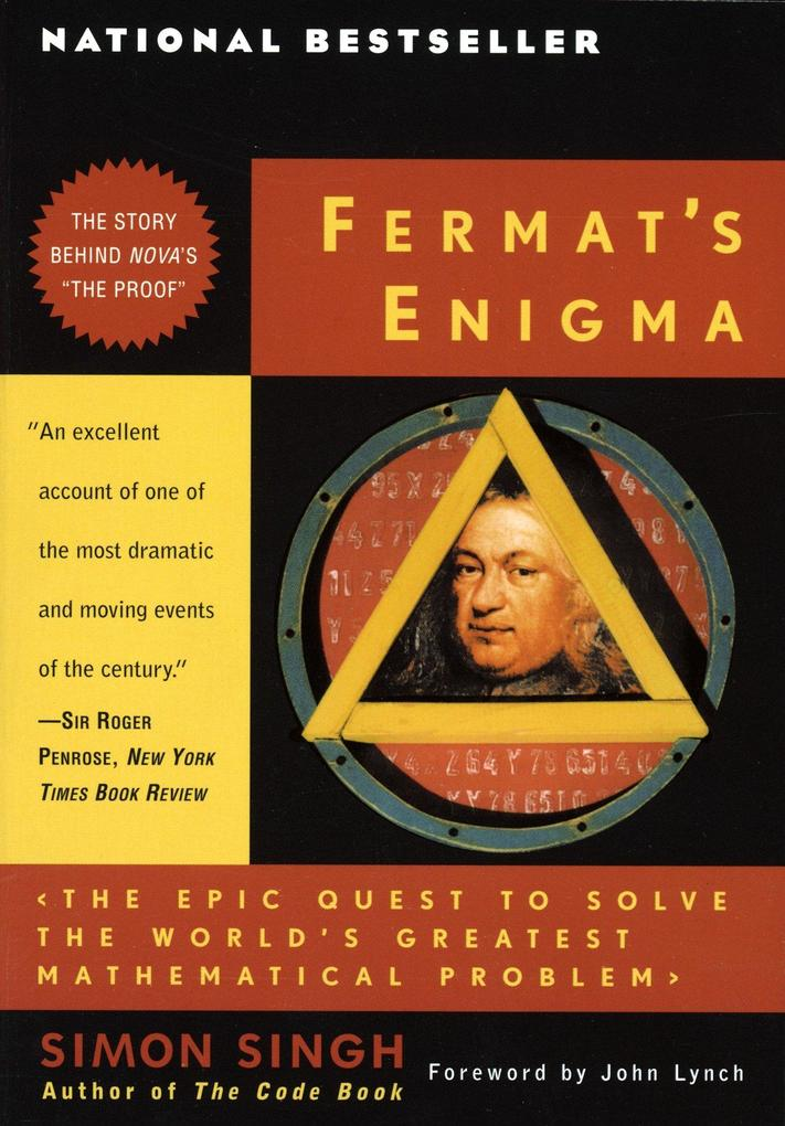Fermat's Enigma: The Epic Quest to Solve the World's Greatest Mathematical Problem als Taschenbuch
