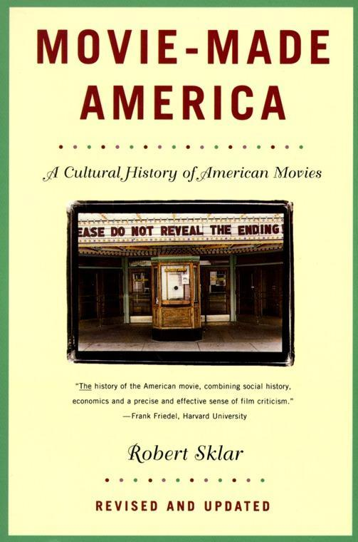 Movie-Made America: A Cultural History of American Movies als Taschenbuch