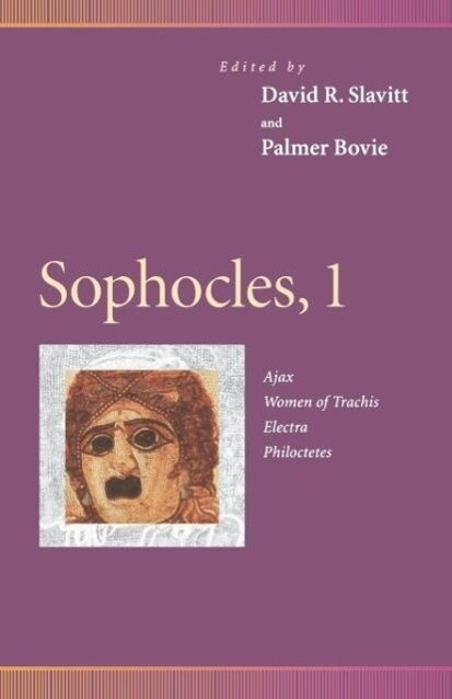 Sophocles, 1: Ajax, Women of Trachis, Electra, Philoctetes als Taschenbuch