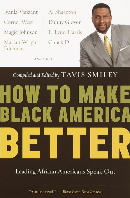 How to Make Black America Better: Leading African Americans Speak Out als Taschenbuch