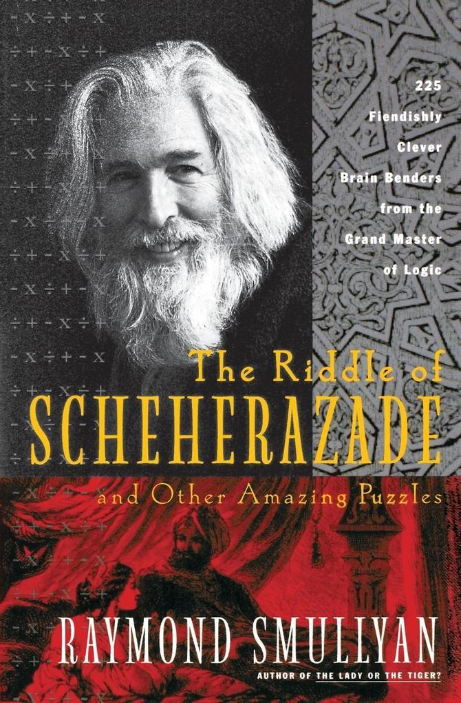 The Riddle of Scheherazade: And Other Amazing Puzzles als Taschenbuch