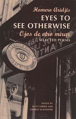 Ojos de Otro Mira = Eyes to See Otherwise als Taschenbuch