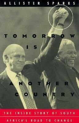Tomorrow Is Another Country: The Inside Story of South Africa's Road to Change als Taschenbuch
