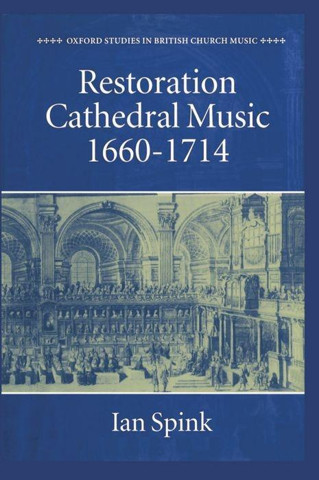 Restoration Cathedral Music, 1660-1714 als Buch