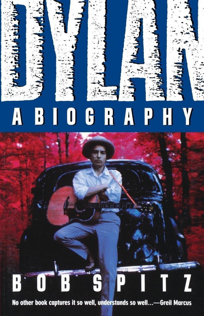 Dylan: A Biography als Taschenbuch