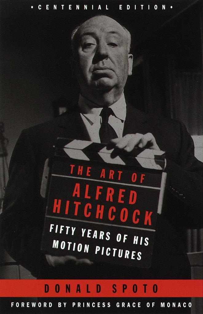 The Art of Alfred Hitchcock: Fifty Years of His Motion Pictures als Taschenbuch