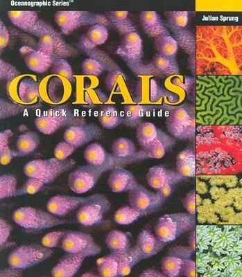 Corals: A Quick Reference Guide als Buch
