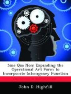 Sine Qua Non: Expanding the Operational Art For...