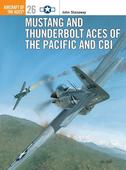 Mustang and Thunderbolt Aces of the Pacific and Cbi als Taschenbuch