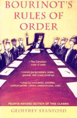 Bourinot's Rules of Order: A Manual on the Practices and Usages of the House of Commons of Canada and on the Procedure at Public Assemblies, Incl als Taschenbuch