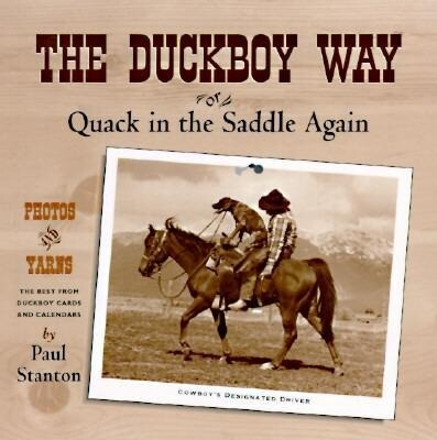 The Duckboy Way: Or Quack in the Saddle Again als Taschenbuch