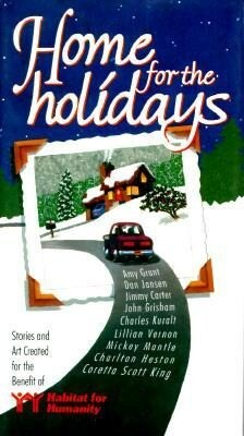 Home for the Holidays: Stories and Art Created for the Benefit of Habitat for Humanity als Buch