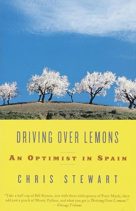 Driving Over Lemons: An Optimist in Spain als Taschenbuch