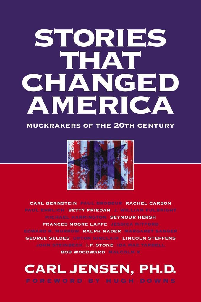 Stories That Changed America: Muckrakers of the 20th Century als Taschenbuch