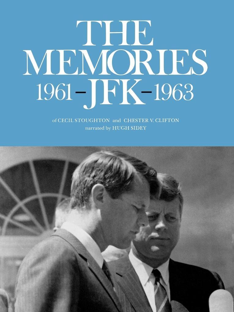 The Memories: JFK 1961-1963 als Taschenbuch