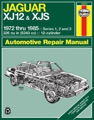 Jaguar Xj12 & Xjs 1972 Thru 1985: Series 1, 2 and 3 als Taschenbuch