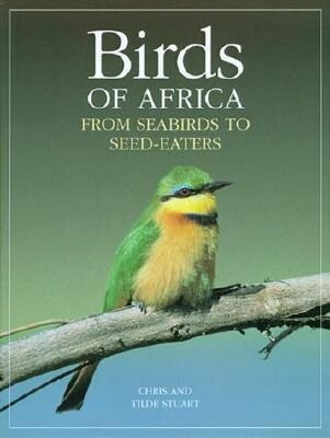Birds of Africa: From Seabirds to Seed-Eaters als Buch