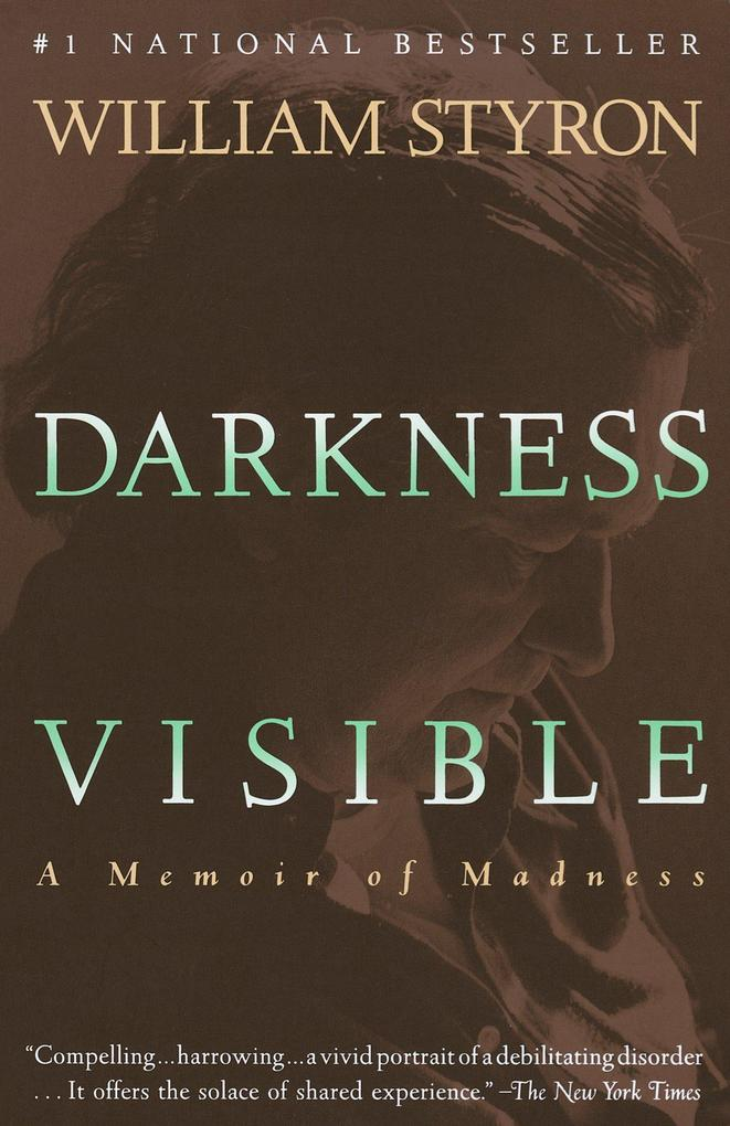Darkness Visible: A Memoir of Madness als Taschenbuch