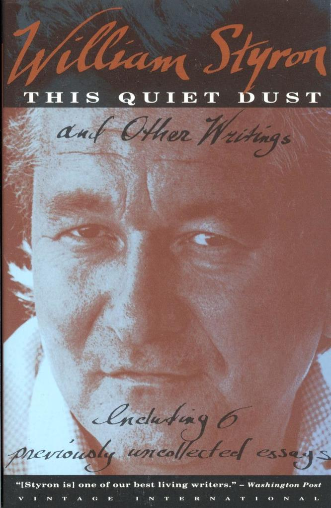 This Quiet Dust: And Other Writings als Taschenbuch