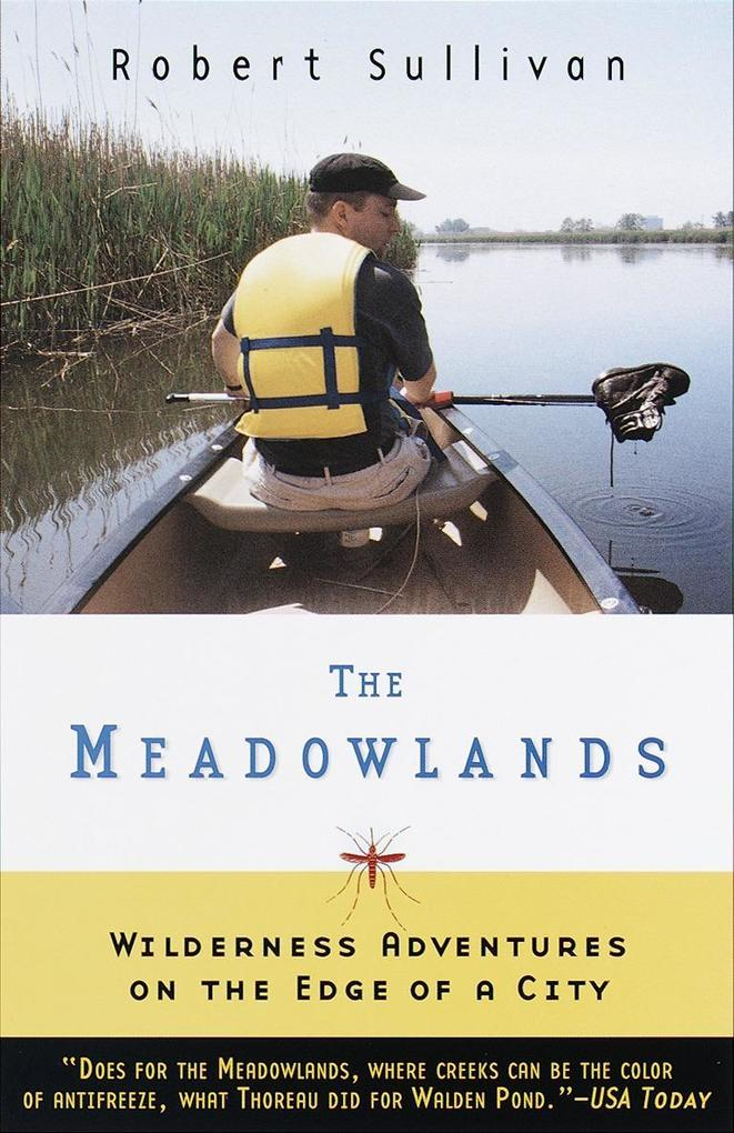 The Meadowlands: Wilderness Adventures at the Edge of a City als Taschenbuch