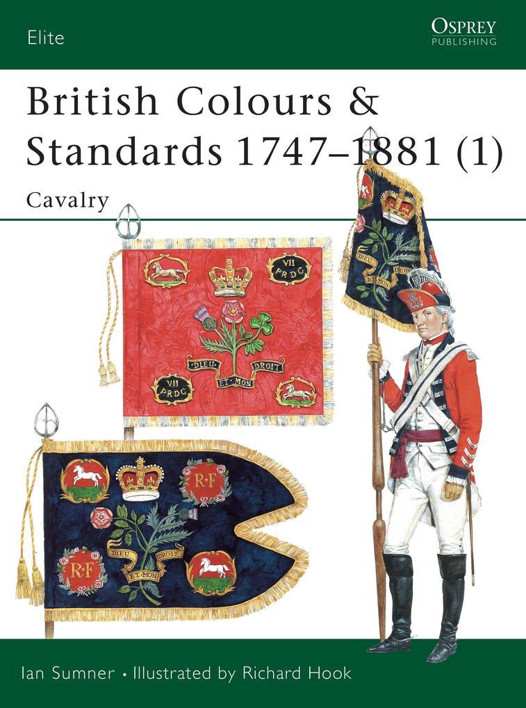 British Colours & Standards 1747-1881 (1): Cavalry als Taschenbuch