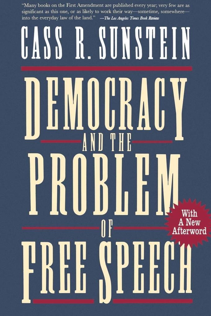 Democracy and the Problem of Free Speech als Buch