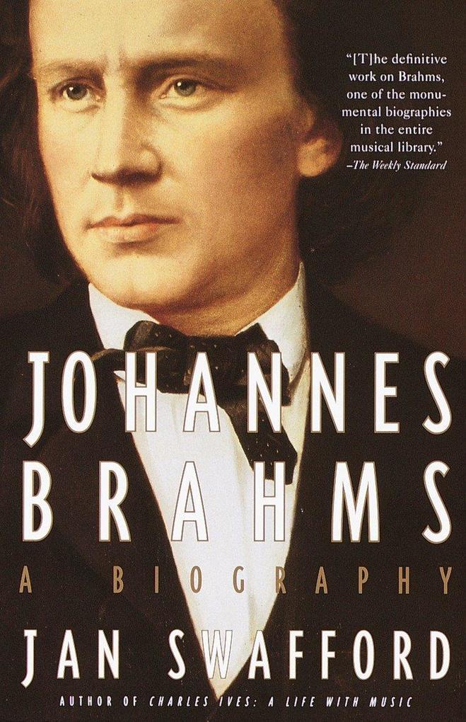 Johannes Brahms: A Biography als Taschenbuch