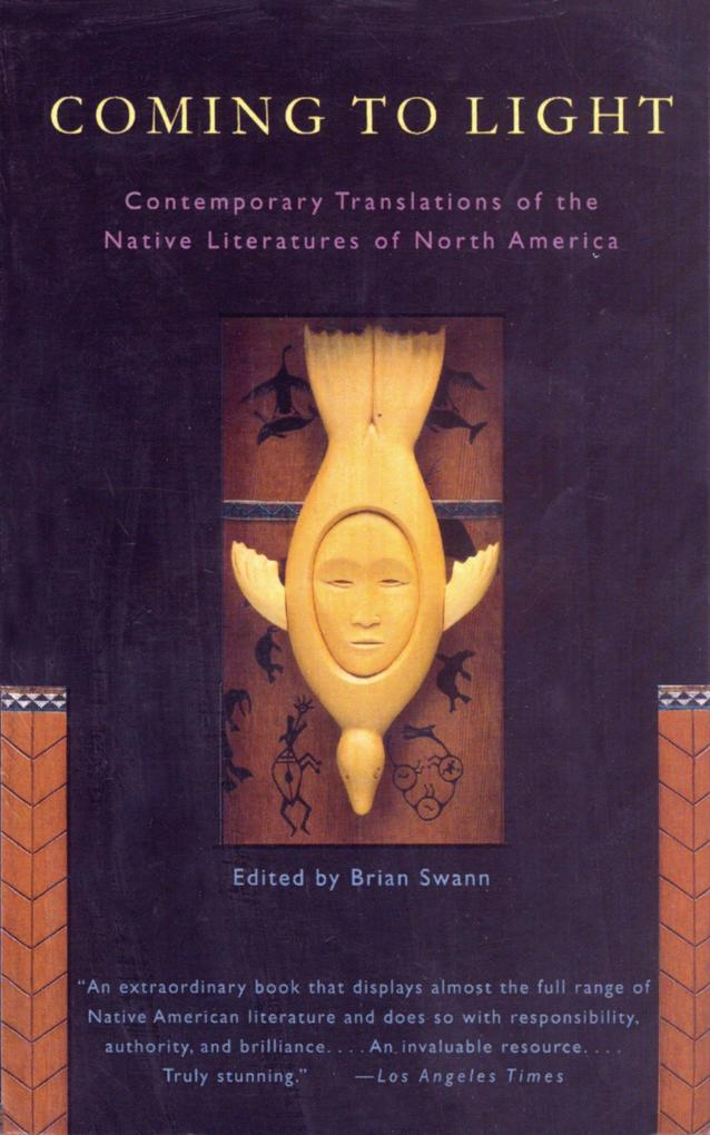 Coming to Light: Contemporary Translations of the Native Literatures of North America als Taschenbuch