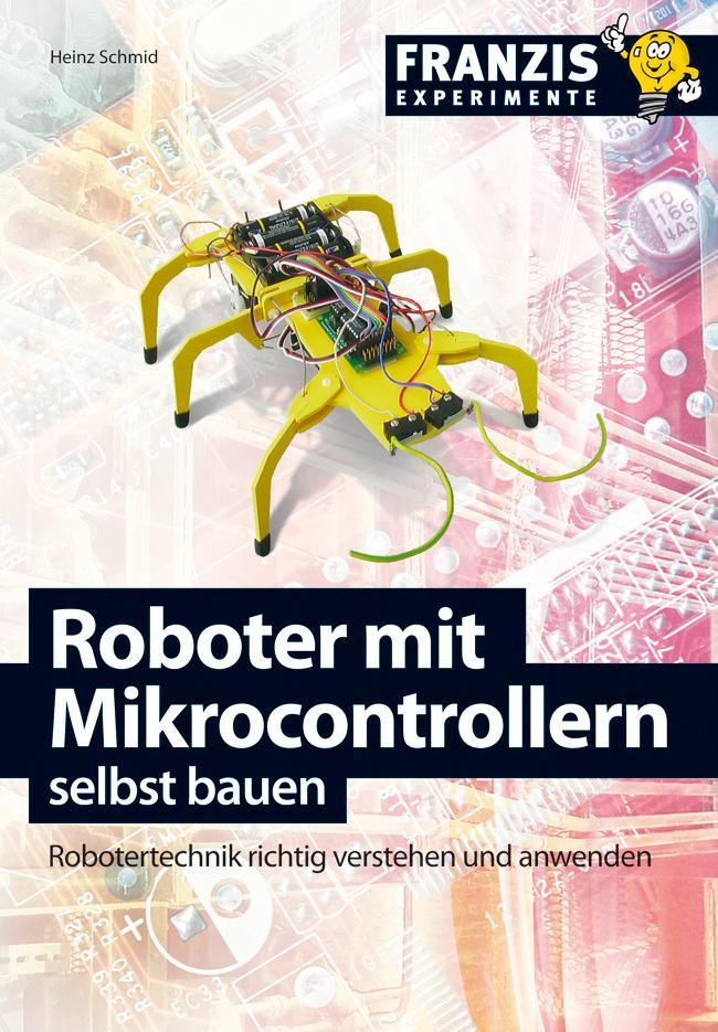 Roboter mit Mikrocontrollern selbst bauen als eBook