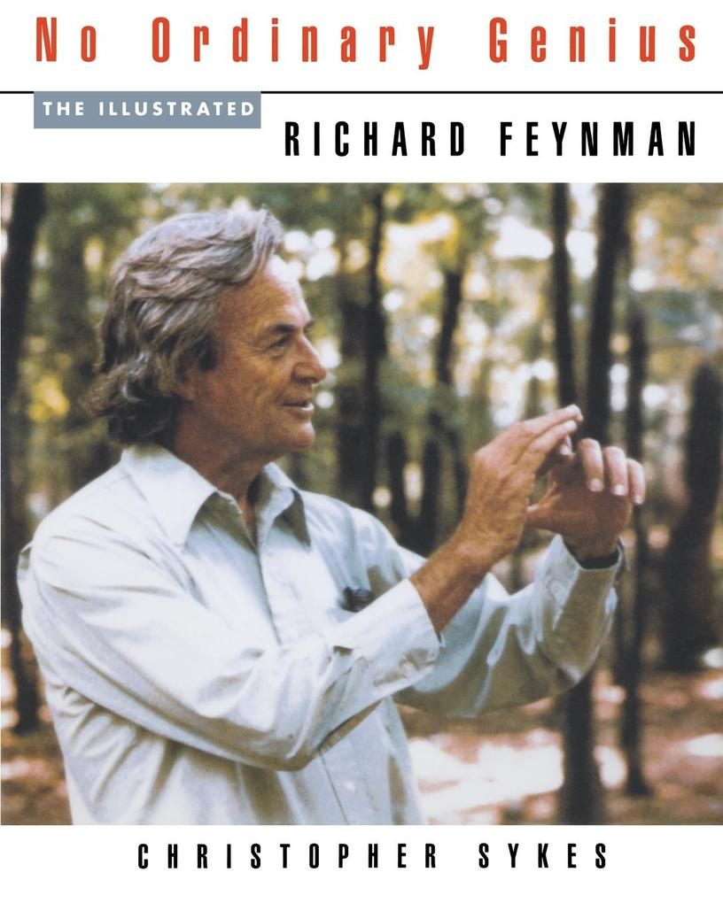 No Ordinary Genius: The Illustrated Richard Feynman als Taschenbuch
