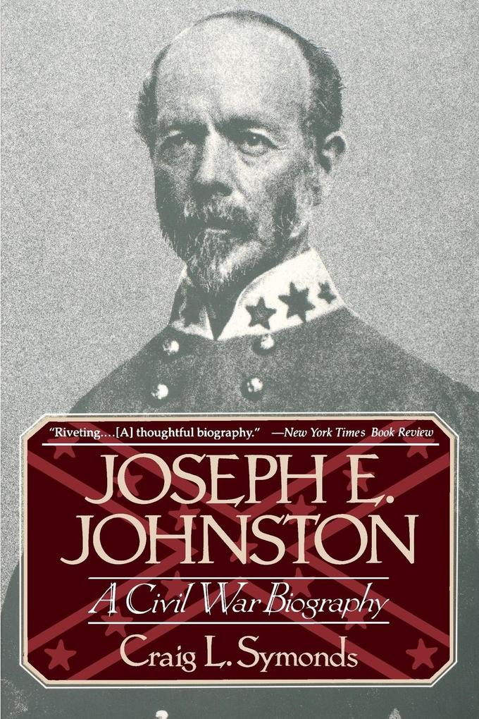 Joseph E, Johnston: A Civil War Biography als Buch