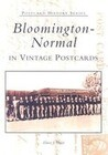 Bloomington-Normal in Vintage Postcards