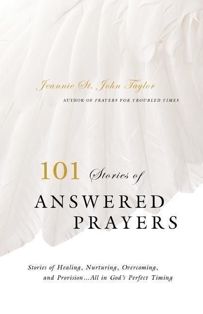101 Stories of Answered Prayer als Taschenbuch