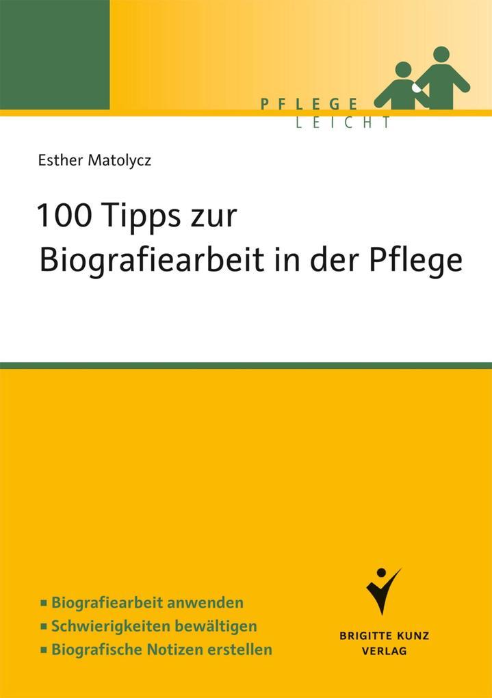 100 Fragen zur Biografiearbeit als eBook von Esther Matolycz - Schlütersche Verlagsgesellschaft mbH & Co. KG