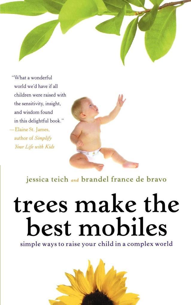 Trees Make the Best Mobiles als Taschenbuch