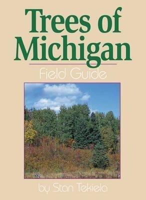 Trees of Michigan Field Guide als Taschenbuch