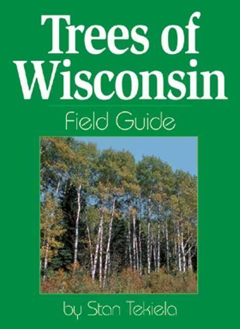 Trees of Wisconsin Field Guide als Taschenbuch