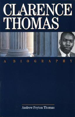 Clarence Thomas: A Biography als Taschenbuch