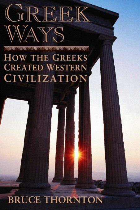 Greek Ways: How the Greeks Created Western Civilization als Taschenbuch