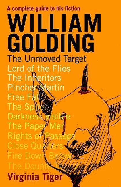 William Golding: The Unmoved Target als Taschenbuch