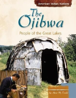 The Ojibwa: People of the Great Lakes als Buch