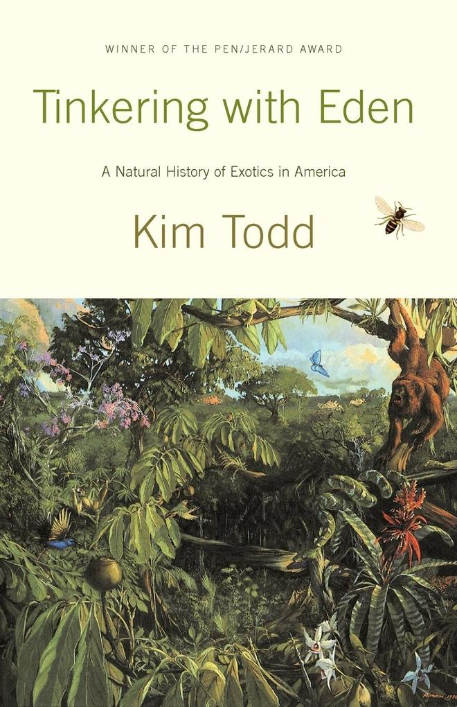 Tinkering with Eden: A Natural History of Exotic Species in America als Taschenbuch