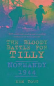 The Bloody Battle for Tilly als Buch